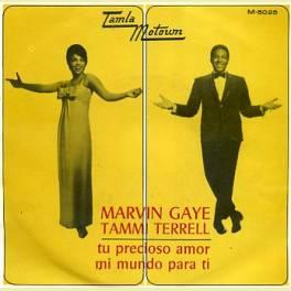 SINGLE MARVIN GAYE & TAMMI TERRELL/TU PRECIOSO AMOR/ MI AMOR PARA TI