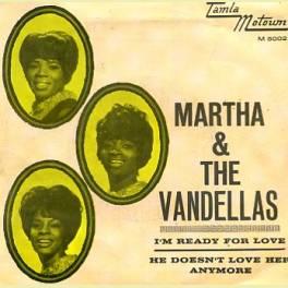 SINGLE MARTHA & THE VANDELLAS /I M READY FOR LOVE