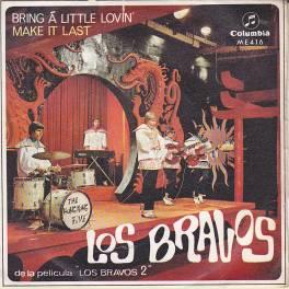 SINGLE LOS BRAVOS BRING A LITTLE LOVIN'