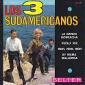 EP LOS 3 SUDAMERICANOS LAS BANDA ESTA BORRACHA + 3