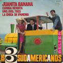 EP LOS 3 SUDAMERICANOS JUANITA BANANA