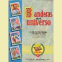 ALBUM COMPLETO BANDERAS DEL UNIVERSO