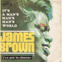 SINGLE JAMES BROWN IT'S A MAN'S MAN'S WORLD