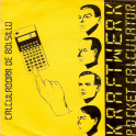 SINGLE KRAFTWERK - CALCULADORA DE BOLSILLO