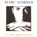 SINGLE MARC ALMOND - TEARS RUN RINGS