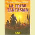 COMIC TENIENTE BLUEBERRY Nº21 LA TRIBU FANTASMA