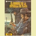 COMIC TENIENTE BLUEBERRY Nº23 EL HOMBRE DE LA ESTRELLA DE PLATA