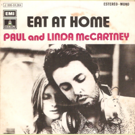 SINGLE PAUL AND LINDA McCARTNEY  - EAT AT HOME