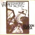 SINGLE VIUDA GOMEZ E HIJOS - SOLUCION SUICIDA
