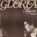 SINGLE GLORIA - I AMB TU