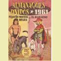 ALMANAQUE UNIDOS PEQUEÑO PANTERA NEGRA Y AGUILUCHO 1961