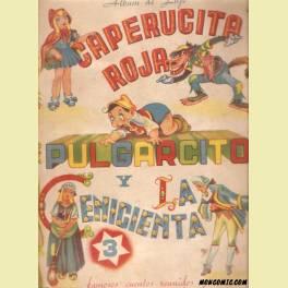 ALBUM DE LUJO CAPERUCITA ROJA PULGARCITO Y LA CENICIENTA