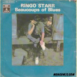 SINGLE RINGO STARR - BEAUCOUPS OF BLUES